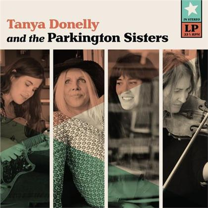 Tanya Donelly & Parkington Sisters - Tanya Donelly & The Parkington Sisters (Teal Colored Vinyl, LP + Digital Copy)