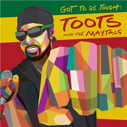 Toots & The Maytals - Got To Be Tough (LP)