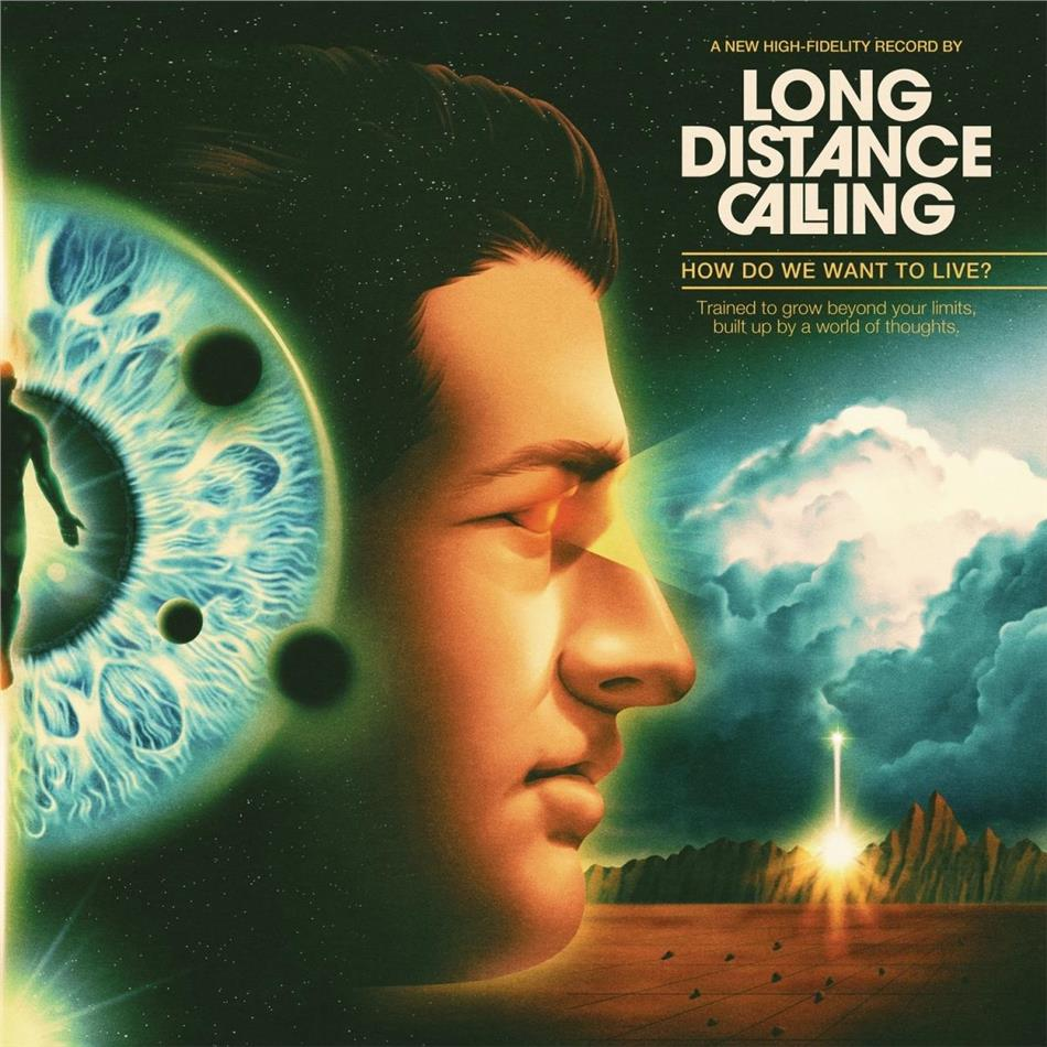 Long Distance Calling - How Do We Want To Live? (Gatefold, 2 LPs + CD)