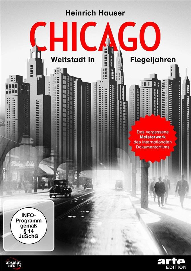 Chicago - Weltstadt in Flegeljahren (1931) (Arte Edition, s/w)