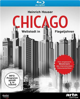 Chicago - Weltstadt in Flegeljahren (1931) (Arte Edition)