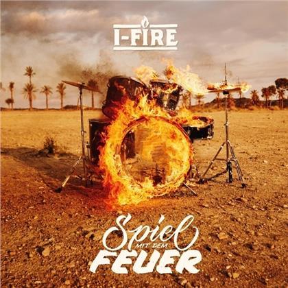 I-Fire - Spiel Mit Dem Feuer (Digipack)