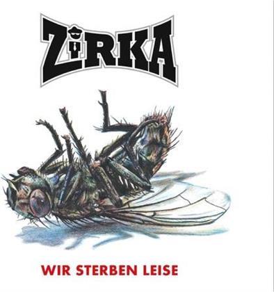 ZiRKA - Wir sterben leise (LP + CD)