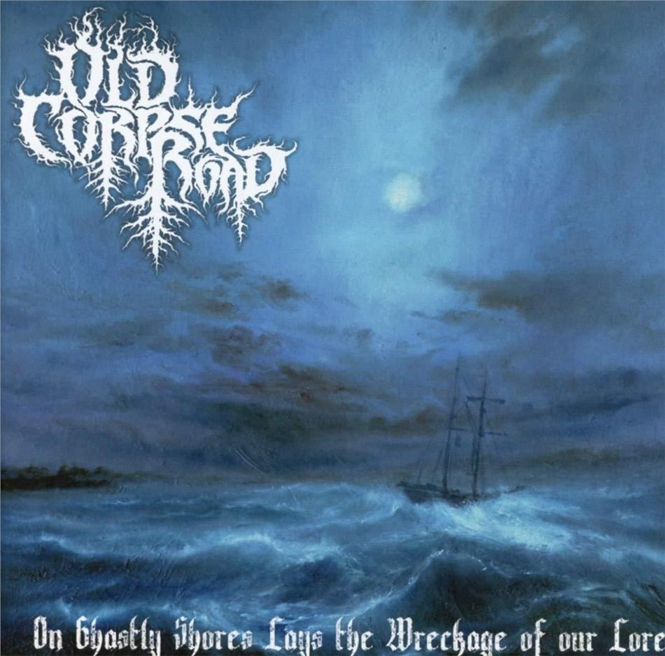 Old Corpse Road - On Ghastly Shores Lays Wreckage