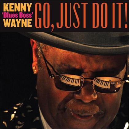 Kenny Blues Boss Wayne - Go,Just Do It