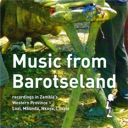 Music From Barotseland: Recordings Zambia's