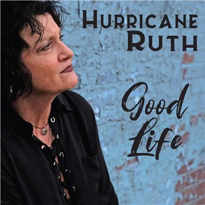 Hurricane Ruth - Good Life
