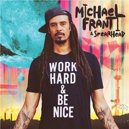Spearhead & Michael Franti - Work Hard And Be Nice (2 LPs)
