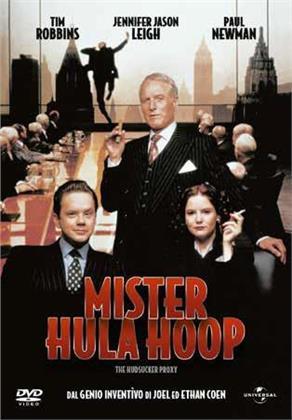 Mister Hula Hoop - The Hudsucker Proxy (1994) (Riedizione)