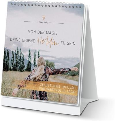 Von der Magie, deine eigene Heldin zu sein - Selbstliebe-Impulse für wertvolle Tage