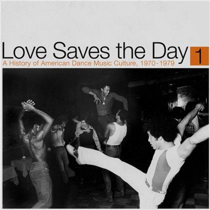 Love Saves The Day/History Dance Music 1970-79 Pt1 (2 LPs)