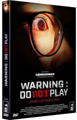 Warning: Do Not Play (2019)