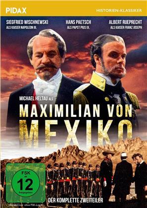 Maximilian von Mexiko - Der komplette Zweiteiler (Pidax Historien-Klassiker)