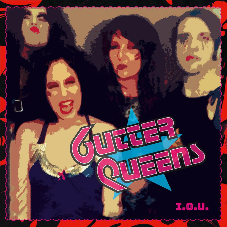 Gutter Queens - I.O.U. (LP)