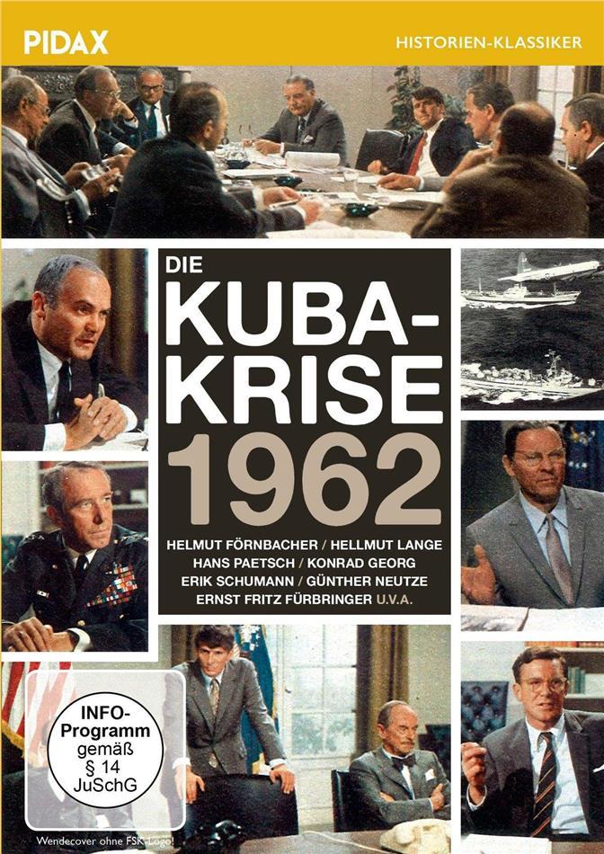 Die Kuba-Krise 1962 (Pidax Historien-Klassiker)