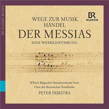 Georg Friedrich Händel (1685-1759), Peter Dijkstra & B'rock Belagian Baroque Orchestra Ghent - Der Messias