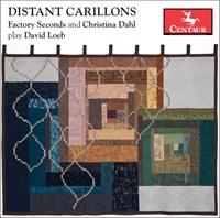 Factory Seconds Brass Trio, Christina Dahl & David Loeb - Distant Carillons