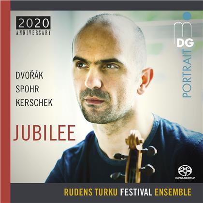 Rudens Turku Festival Ensemble, Antonin Dvorák (1841-1904), Louis Spohr (1784-1859), Wolf Kerschek (*1969) & Rudens Turku - Jubilee (Hybrid SACD)