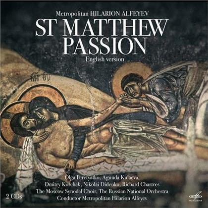 Metropolitan Hilarion Alfeyev, Moscow Synodal Choir & The Russian National Orchestra - St Matthew Passion - English Version