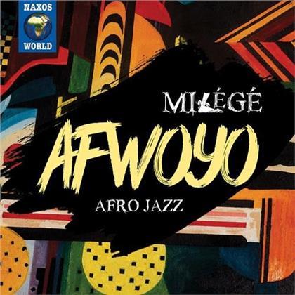 Afwoyo - Milégé - Afro Jazz
