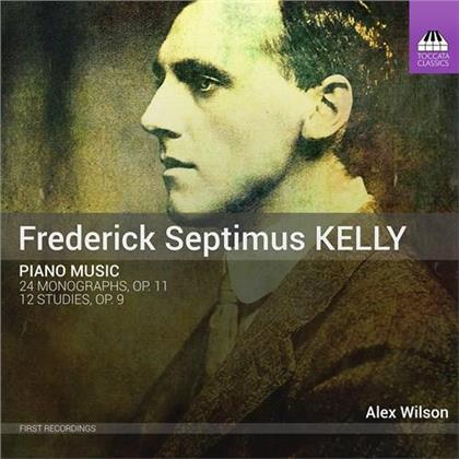 Frederick Septimus Kelly & Alex Wilson - Piano Music