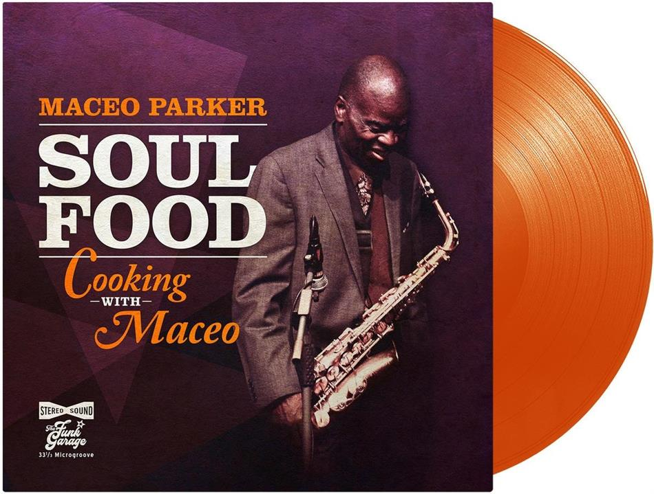 Maceo Parker - Soul Food - Cooking With Maceo (Orange Vinyl, LP + Digital Copy)