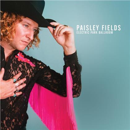 Paisley Fields - Electric Park Ballroom (Colored, LP)