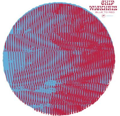 Chip Wickham - Blue to Red (Colored LP) (LP)