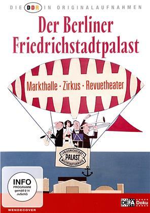Der Berliner Friedrichstadtpalast (Die DDR in Originalaufnahmen, DEFA - Doku)