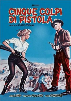 Cinque colpi di pistola (1955) (Cineclub Classico)