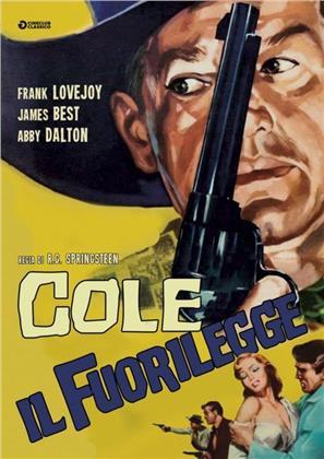 Cole il fuorilegge (1958) (Cineclub Classico)