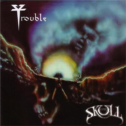 Trouble - The Skull (2020 Reissue)