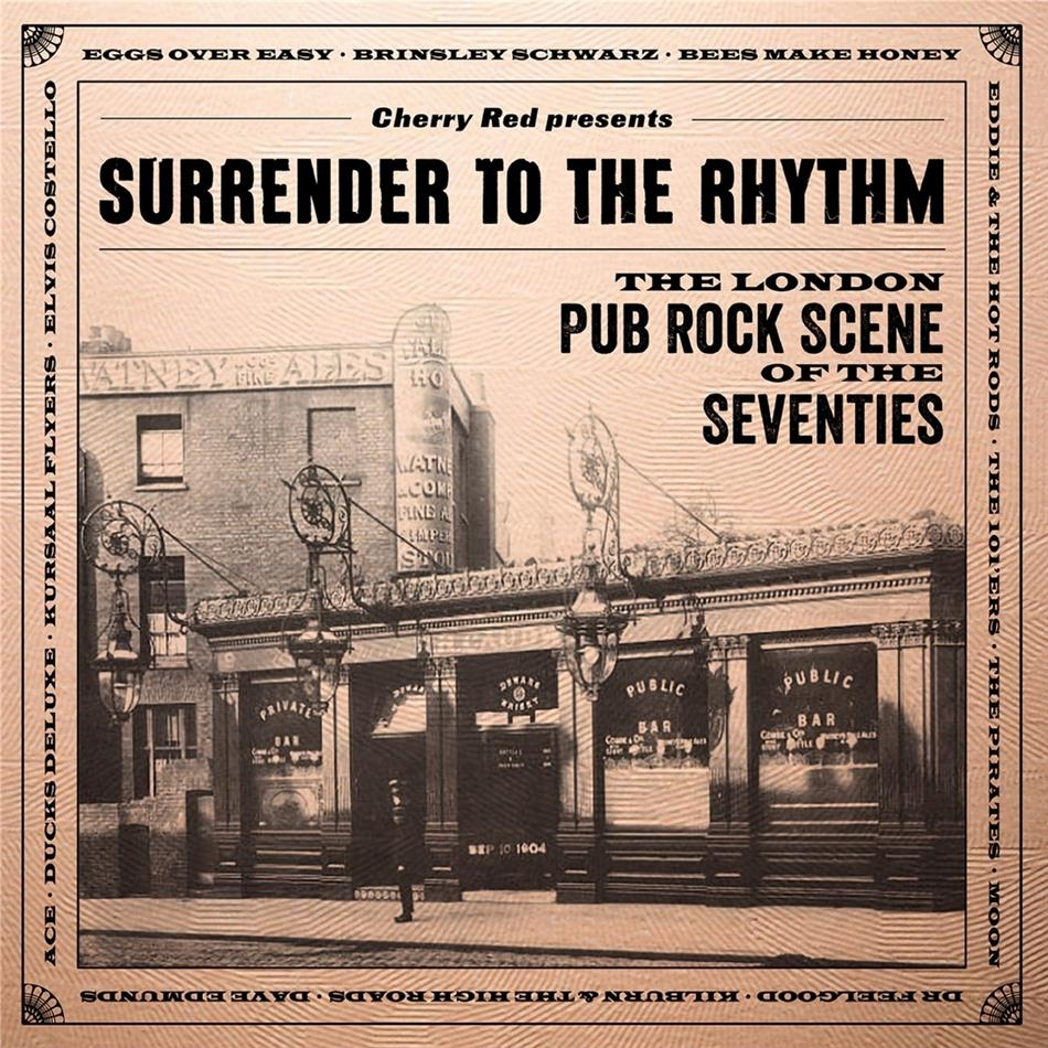 Surrender To The Rhythm ~ The London Pub Rock Scene Of The Seventies (3 CDs)