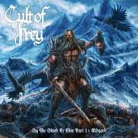 Cult Of Frey - By The Blood Of Odin Part 1: Midgard (Digipack)