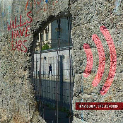 Transglobal Underground - Walls Have Ears