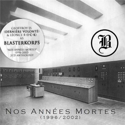Blasterkorps - Nos Annees Mortes (2020 Reissue, 2 CDs)