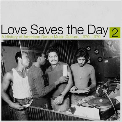 Love Saves The Day/History Dance Music 1970-79 Pt2 (2 LPs)
