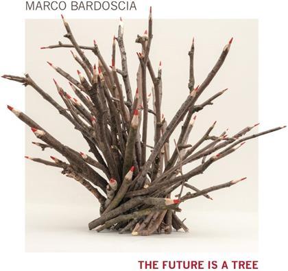 Marco Bardoscia - The Future Is A Tree