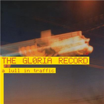 Gloria Record - A Lull In Traffic (2020 Reissue, Colored, LP)