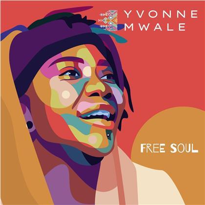 Yvonne Mwale - Free Soul