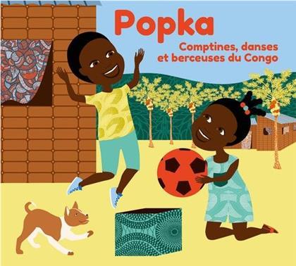 Popka - Comptines, danses et berceuses du Congo