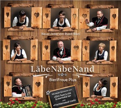 BieriFroue Plus & Ruedi Bieri - LäbeNäbeNand
