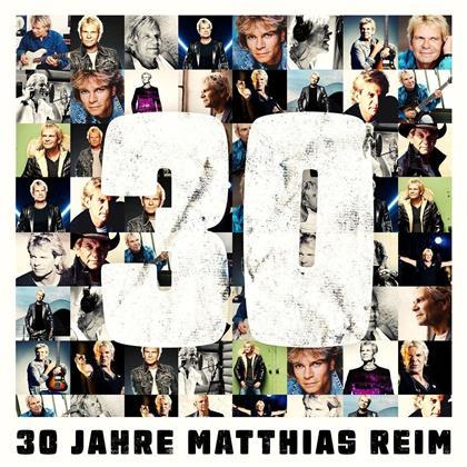 Matthias Reim - 30 Jahre