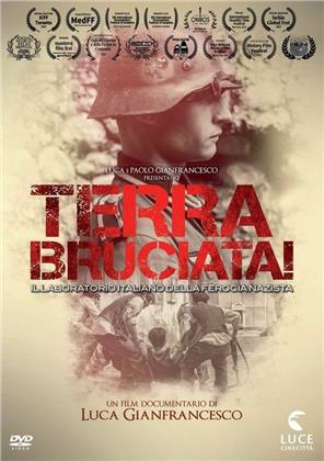Terra Bruciata! - Il laboratorio italiano della ferocia nazista (2015) (s/w)