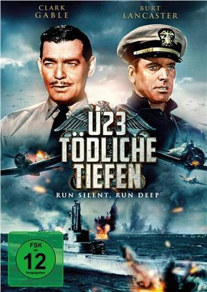 U23 - Tödliche Tiefen - Run Silent Run Deep (1958)