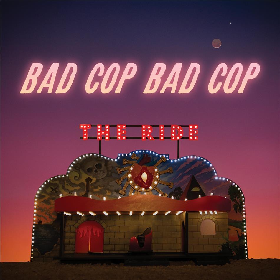 Bad Cop / Bad Cop - Ride