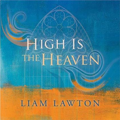 Liam Lawton - High Is The Heaven