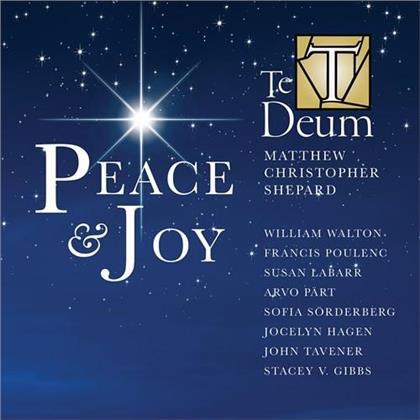 Matthew Christopher Shepard & Te Deum Chamber Choir - Peace & Joy