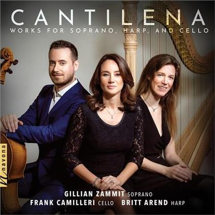 Gillian Zammit, Frank Camilleri & Britt Arend - Cantilena - Works For Soprano, Harp and Cello