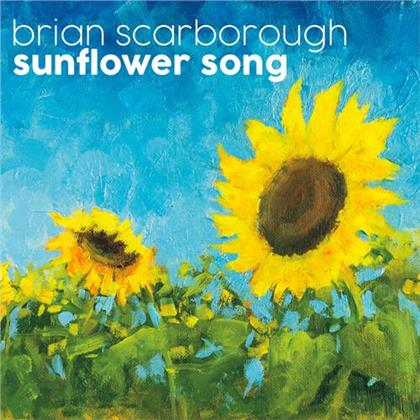 Brian Scarborough - Sunflower Song